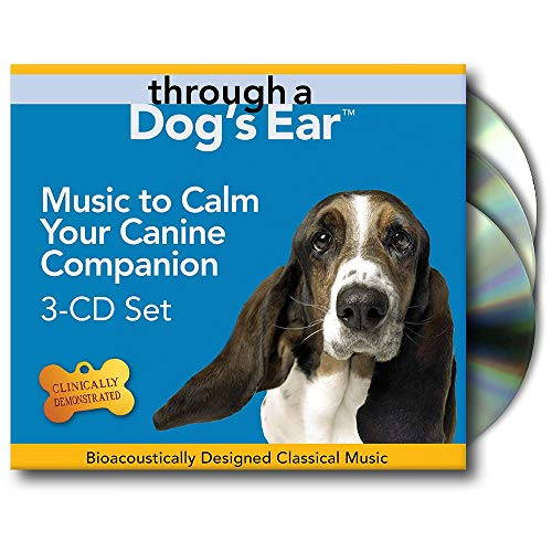 Through a Dog's Ear (3-CD Set) Calm Your Canine Series
