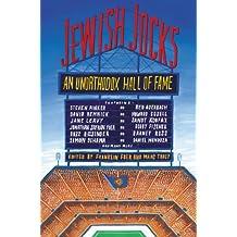 Jewish Jocks: An Unorthodox Hall of Fame (English Edition)
