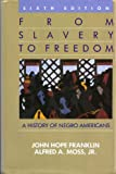 img - for From Slavery to Freedom: A History of Negro Americans, 6th Edition book / textbook / text book