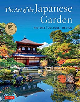 The Art Of The Japanese Garden History Culture Design