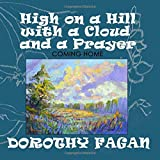 High on a Hill with a Cloud and a Prayer: Coming Home (Joy's Garden)