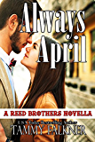 Always April (The Reed Brothers Book 17)