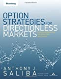 img - for Option Strategies for Directionless Markets: Trading with Butterflies, Iron Butterflies, and Condors by Anthony J. Saliba (2008-03-27) book / textbook / text book