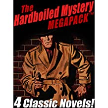 The Hardboiled Mystery MEGAPACK ®: 4 Classic Crime Novels