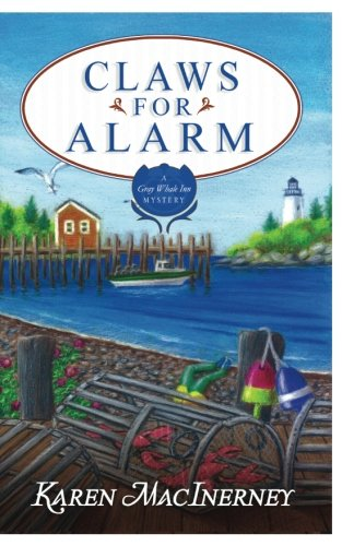 - Claws for Alarm (The Gray Whale Inn Mysteries) (Volume 8)