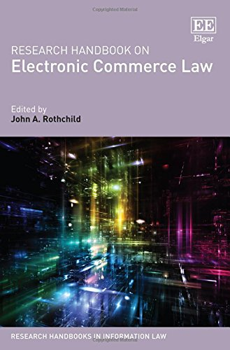 Research Handbook on Electronic Commerce Law (Research Handbooks in Information Law series)