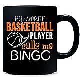 My Favorite Basketball Player Calls Me Bingo - Mug