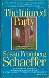 The Injured Party, Susan F. Schaeffer, 0312906242