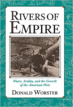 Rivers Of Empire: Water, Aridity, And The Growth Of The American West Downloads Torrent