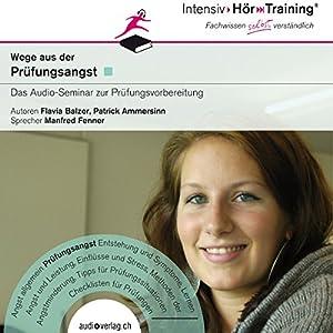 Prüfungsangst (IntensivHörTraining) Hörbuch