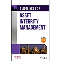 Guidelines for Asset Integrity Management (English Edition)