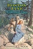 Wilderness Days, Jennifer L. Holm, 0060290439