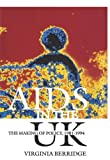 AIDS in the UK: The Making of Policy, 1981-1994: The Making of Policy, 1981-94