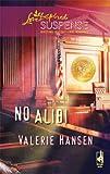No Alibi, Valerie Hansen, 0373443412