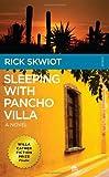 Sleeping with Pancho Villa, Rick Skwiot, 0982859120