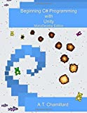 img - for Beginning C# Programming with Unity: MonoDevelop Edition book / textbook / text book