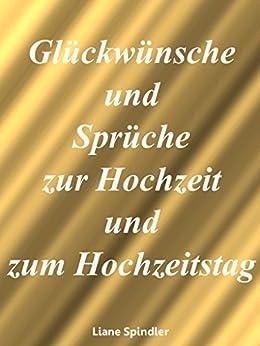 gl ckw nsche und spr che zur hochzeit und zum hochzeitstag german edition ebook. Black Bedroom Furniture Sets. Home Design Ideas