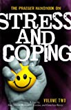 The Praeger Handbook on Stress and Coping, , 0275991970