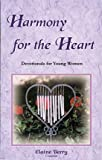 Harmony for the Heart, Elaine Berry, 1884377084