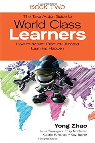 The Take-Action Guide to World Class Learners Book 2: How to