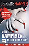 Vor Vampiren wird gewarnt: Roman (Sookie Stackhouse 10) (German Edition)