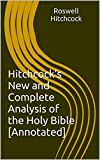 Image of Hitchcock's New and Complete Analysis of the Holy Bible [Annotated]
