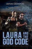 Laura and The God Code (Laura Electa Valencia Adventures Book 2)