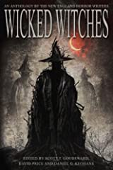 Wicked Witches: An Anthology of the New England Horror Writers Paperback