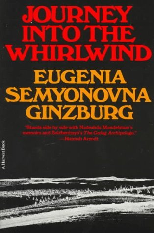 By Eugenia Ginzburg Journey into the Whirlwind [Paperback]