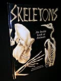 img - for Skeletons: An Inside Look at Animals book / textbook / text book