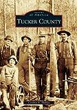 Tucker County, Cynthia A. Phillips, 073851800X
