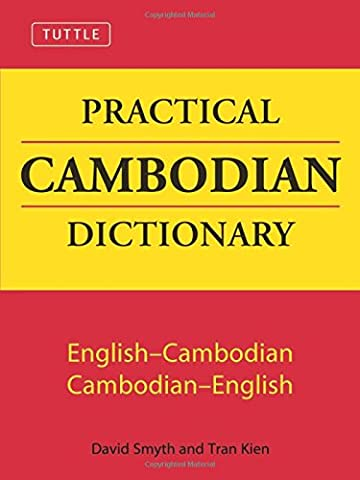 Tuttle Practical Cambodian Dictionary: English-Cambodian Cambodian-English (Tuttle Language (Study English Khmer)