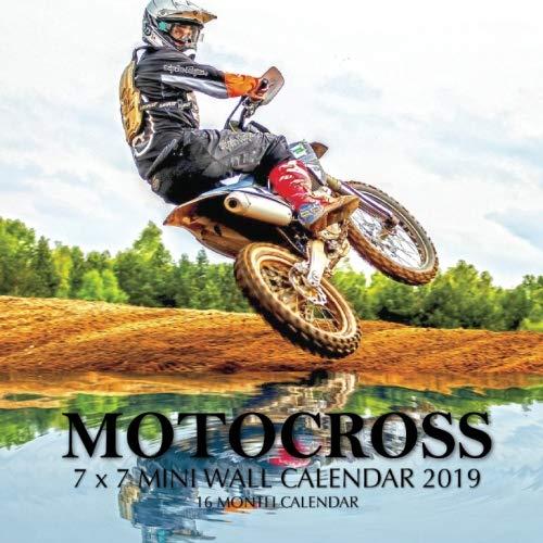 Motocross 7 x 7 Mini Wall Calendar 2019: 16 Month Calendar (Mini Motos)