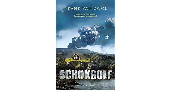 Schokgolf (Dutch Edition) eBook: Frank van Zwol: Amazon.es ...