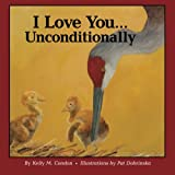 img - for I Love You... Unconditionally book / textbook / text book