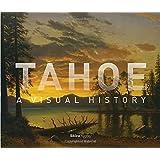 Tahoe: A Visual History