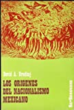 img - for Los Origenes Del Nacionalismo Mexicano book / textbook / text book