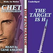 The Target Is H: Penetrator Series, Book 1 | Chet Cunningham