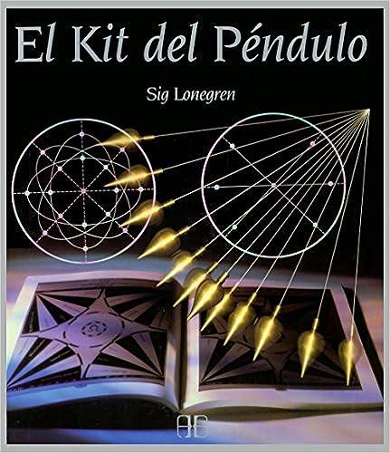 El Kit Del Péndulo por Sig Lonegren epub