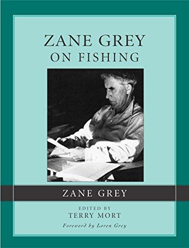 Zane Grey on Fishing
