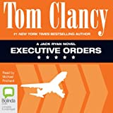 Front cover for the book Executive Orders by Tom Clancy