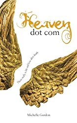 Heaven dot com (Visionary Collection) (Volume 1)