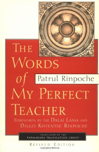 Words Of My Perfect Teacher Revised Edition  Sacred Literature Series