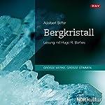 Bergkristall   Adalbert Stifter