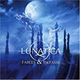 Fables & Dreams by Lunatica