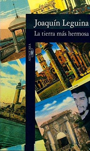 Descargar Libro La Tierra Mas Hermosa Joaquin Leguina Herran