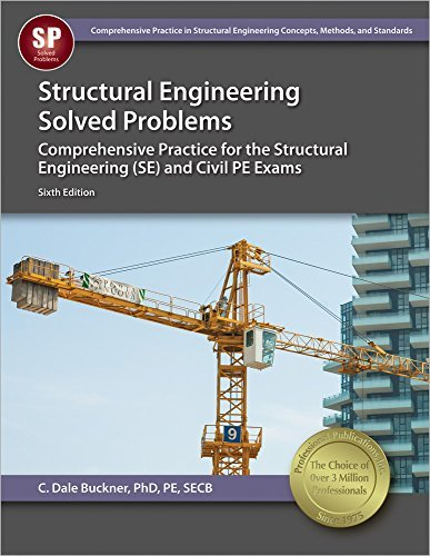 Structural Engineering Solved Problems by Buckner PhD PE SECB C. Dale (2015-08-14) Paperback