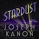 Stardust Audiobook by Joseph Kanon Narrated by T. Ryder Smith