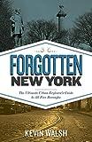 : Forgotten New York: Views of a Lost Metropolis