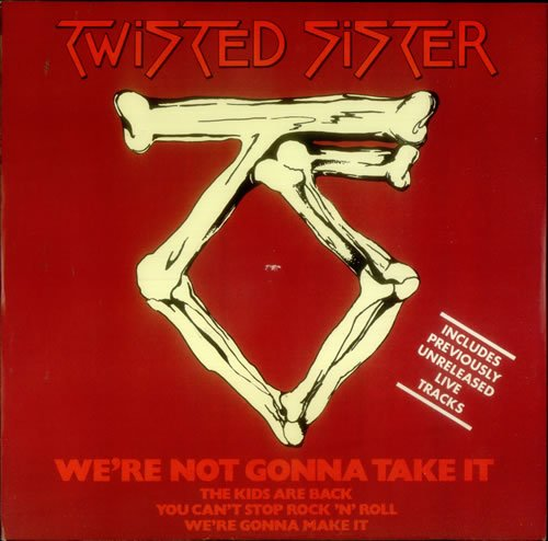 We're Not Gonna Take It / You Can't Stop Rock N' Roll 45 Rpm (We Re Gonna Rock We Re Gonna Roll)